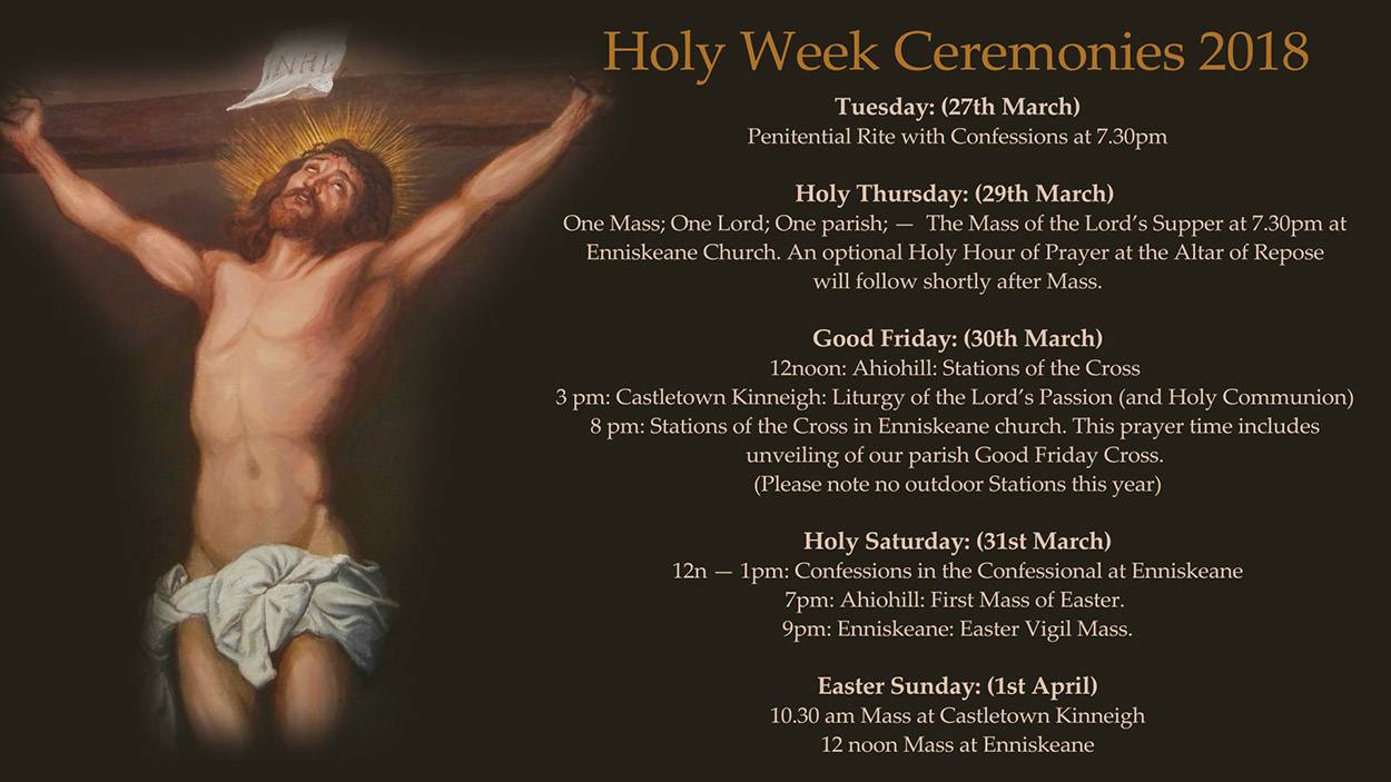Holy Week and Easter times 2018 Enniskeane parish